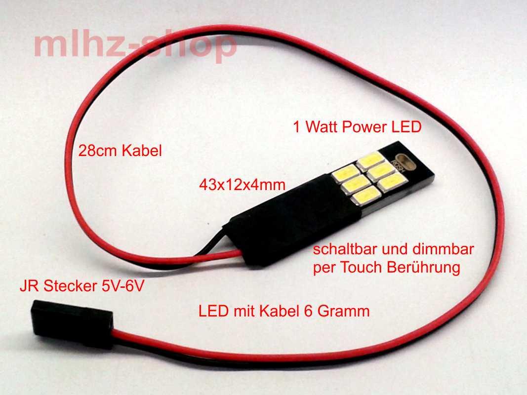 1 watt led beleuchtung touch schalt und dimmbar 5v 6v jr stecker quadrocopter ebay. Black Bedroom Furniture Sets. Home Design Ideas