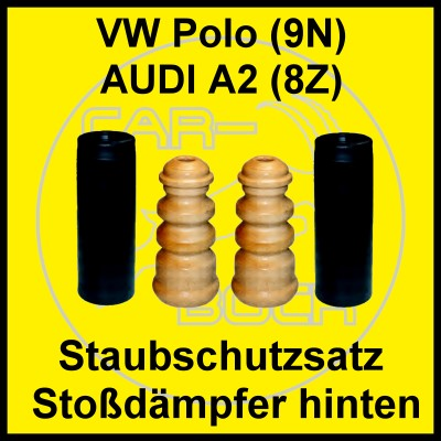 staubschutz sto d mpfer hinten audi a2 vw polo 9n ebay. Black Bedroom Furniture Sets. Home Design Ideas