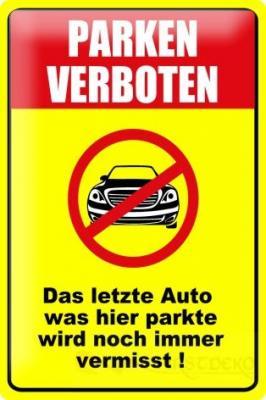 blech metall schild warnschild parken verboten auto no. Black Bedroom Furniture Sets. Home Design Ideas