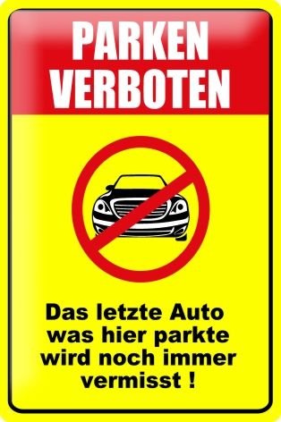 blech metall schild warnschild parken verboten auto no. Black Bedroom Furniture Sets. Home Design Ideas